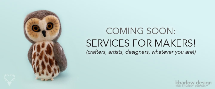 Coming soon – Services for Makers!