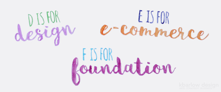 ABCs of Business: Design, E-Commerce, Foundation